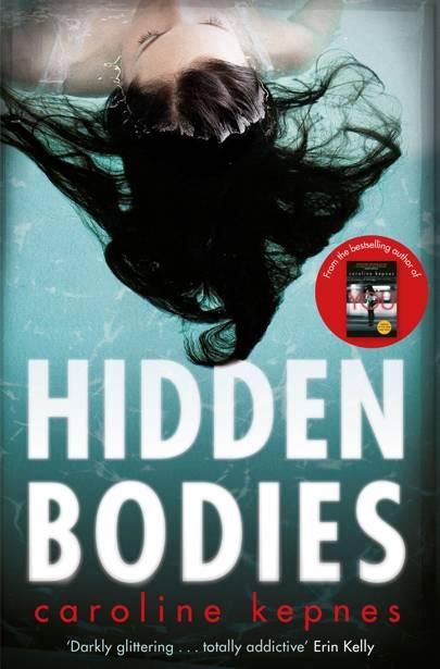 Hidden Bodies by Caroline Kepnes
