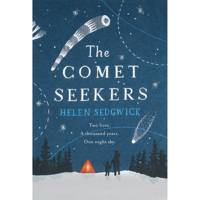 The Comet Seekers by Helen Sedgwick