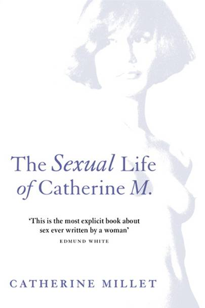 The Sexual Life of Catherine M - The Novel
