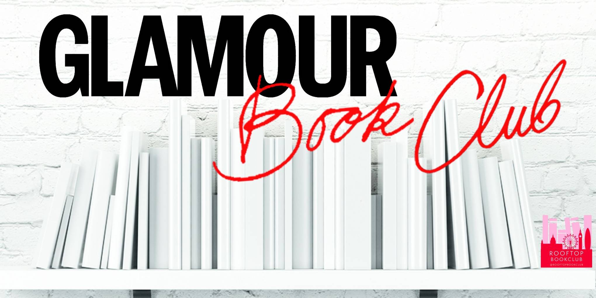 The GLAMOUR Book Club 2017 with Daisy Buchanan and Grace