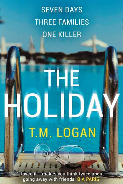 The Holiday by T.M Logan