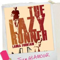 GLAMOUR reads: The Lazy Runner by Laura Fountain