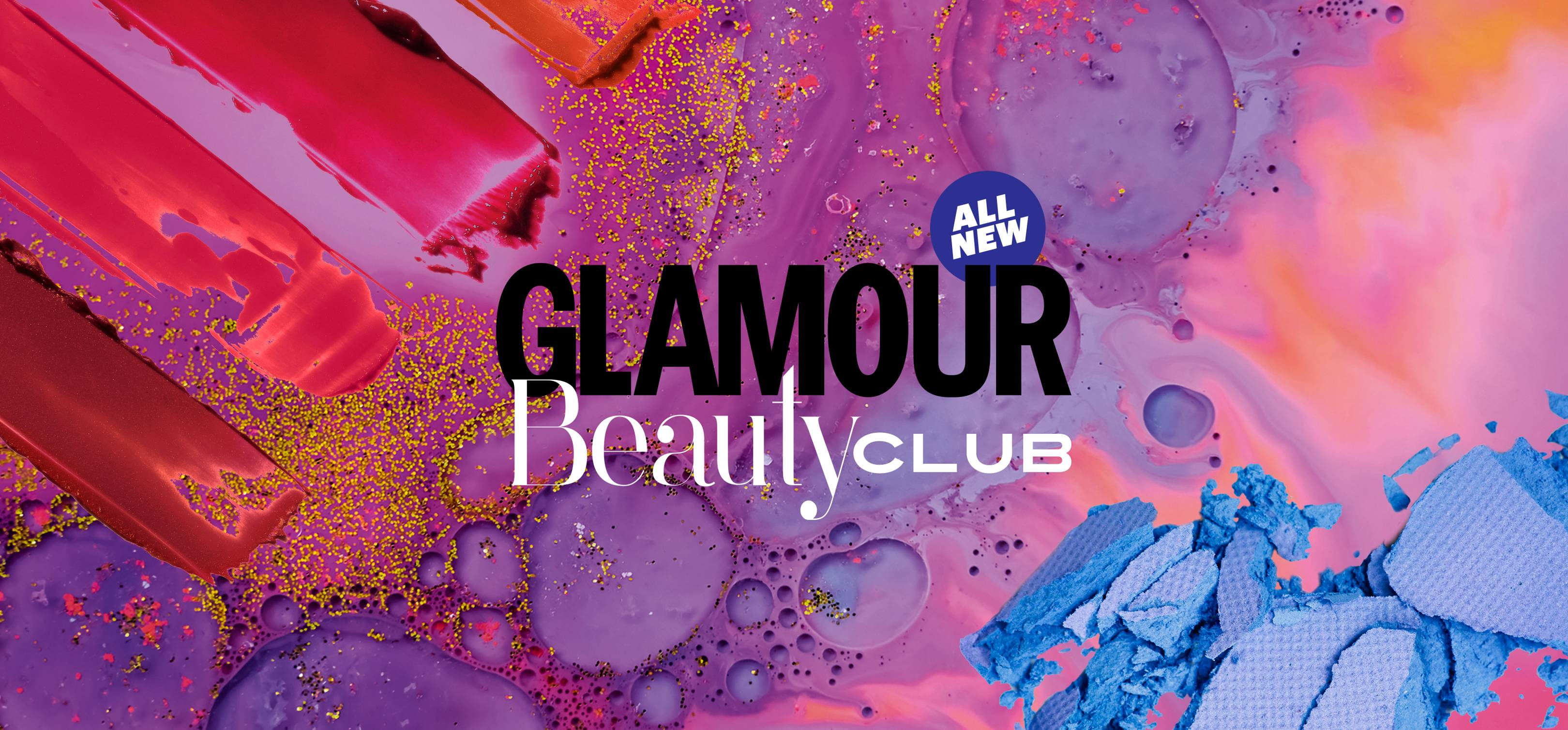 GLAMOUR Beauty Club: How To Sign Up And Receive Free Products