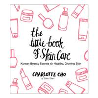 The little book of skincare, by Charlotte Cho (out 17 December)