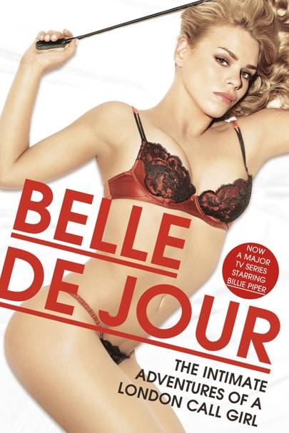 Belle De Jour - The Call Girl