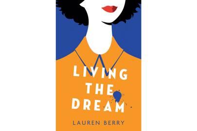 Living The Dream by Lauren Berry