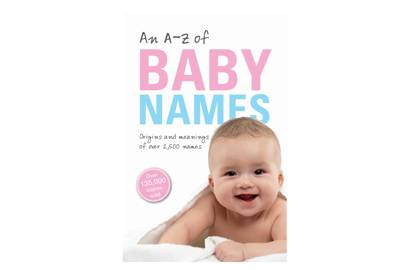An A-Z of Baby Names by Patrick Hanks