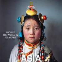 National Geographic's Around the World in 125 Years, Asia & Oceania